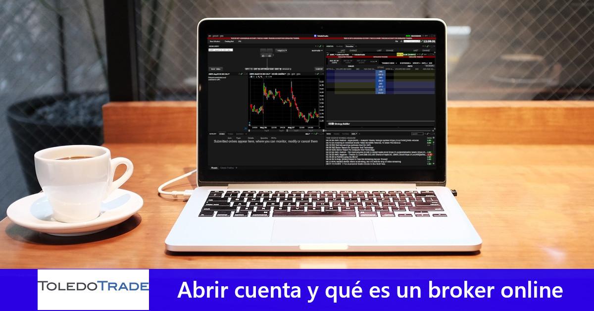 ToledoTrade: Abrir cuenta y qué es un broker online