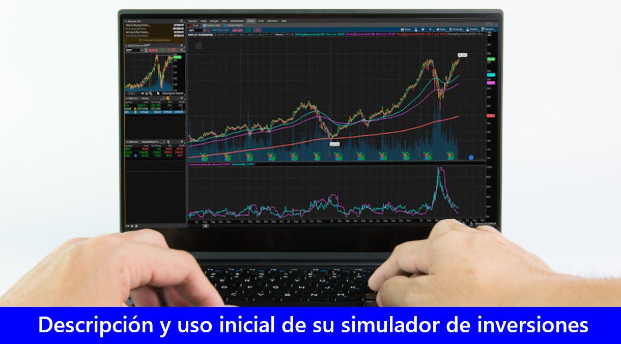 Descripción y uso inicial de su simulador de inversiones