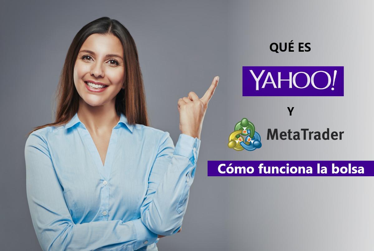Qué es Yahoo y MetaTrader simuladores: Cómo funciona la bolsa de valores